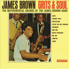 Load image into Gallery viewer, James Brown - Grits & Soul