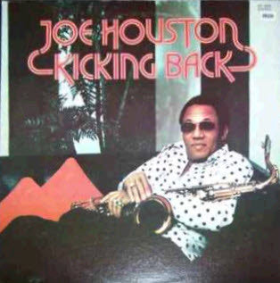 Joe Houston - Kicking Back
