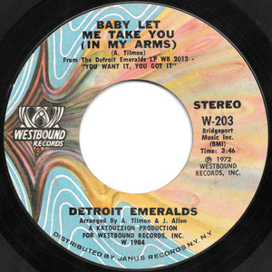 Detroit Emeralds ‎– Baby Let Me Take You (In My Arms) / I'll Never Sail The Sea Again