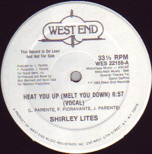 Shirley Lites ‎– Heat You Up (Melt You Down) 12