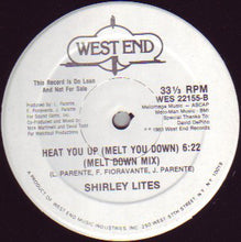 Load image into Gallery viewer, Shirley Lites ‎– Heat You Up (Melt You Down) 12""