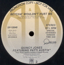 Load image into Gallery viewer, Quincy Jones feat. Patti Austin ‎– Razzamatazz/Betcha' Wouldn't Hurt Me