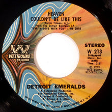 Load image into Gallery viewer, Detroit Emeralds ‎– You're Gettin' A Little Too Smart / Heaven Couldn't Be Like This