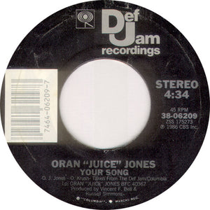 "Oran ""Juice"" Jones ‎– The Rain / Your Song"