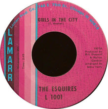 Load image into Gallery viewer, The Esquires ‎– Girls In The City / Ain't Gonna Give It Up