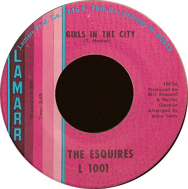 The Esquires ‎– Girls In The City / Ain't Gonna Give It Up