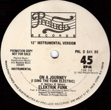 Load image into Gallery viewer, Elektrik Funk ‎– On A Journey (I Sing The Funk Electric) 12""