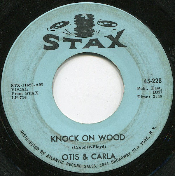 Otis & Carla ‎– Knock On Wood / Let Me Be Good To You