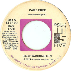 Baby Washington ‎– Care Free / Can't Get Over Losing You