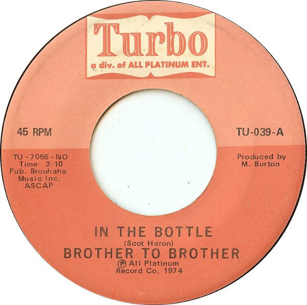 Brother To Brother ‎– In The Bottle / The Affair