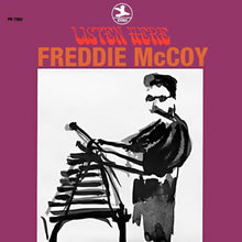 Load image into Gallery viewer, Freddie McCoy - Listen Here