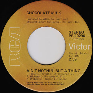 Chocolate Milk ‎– Action Speaks Louder Than Words / Ain't Nothing But A Thing