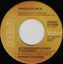 Load image into Gallery viewer, Chocolate Milk ‎– Action Speaks Louder Than Words / Ain't Nothing But A Thing