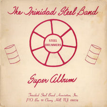 Load image into Gallery viewer, The Trinidad Tripoli Steel Band - Super Album