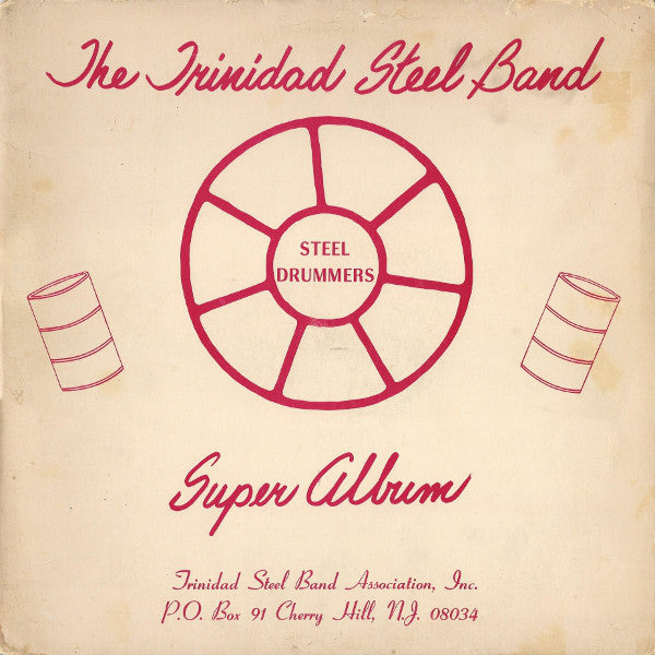 The Trinidad Tripoli Steel Band - Super Album