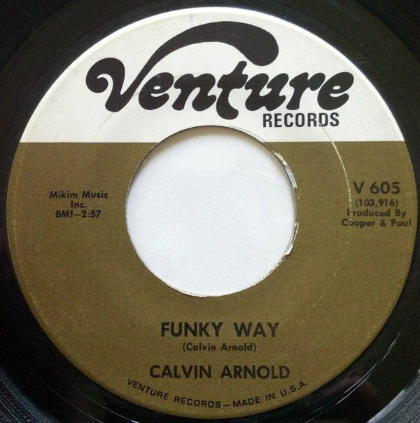 Calvin Arnold ‎– Funky Way / Snatchin' Back