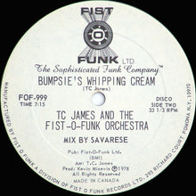 Load image into Gallery viewer, TC James And The Fist-O-Funk Orchestra ‎– Dance All Over The World/Bumpsie's Whipping Cream 12""