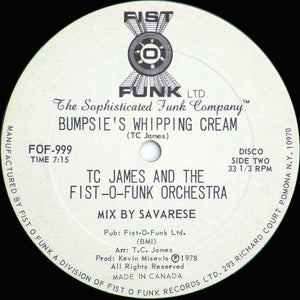 TC James And The Fist-O-Funk Orchestra ‎– Dance All Over The World/Bumpsie's Whipping Cream 12""