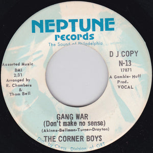 The Corner Boys  ‎– Gang War (Don't Make No Sense) / Take It Easy Soul Brother