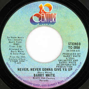 Barry White ‎– Never, Never Gonna Give Ya Up / Instrumental