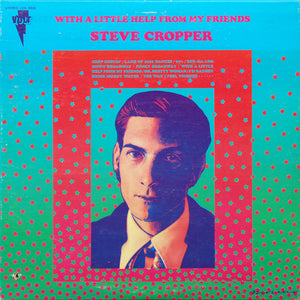 Steve Cropper - With A Little Help From My Friends