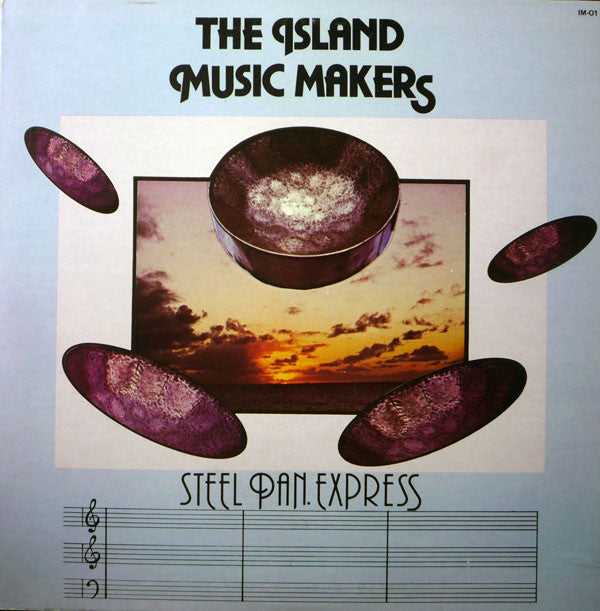 The Island Music Makers - Steel Pan Express