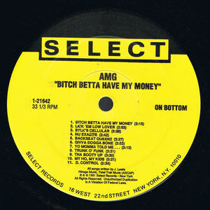 AMG ‎– Bitch Betta Have My Money