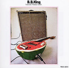 Load image into Gallery viewer, B.B. King - Indianola Mississippi Seeds
