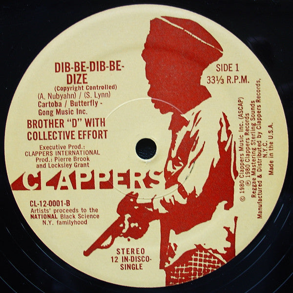 Brother D with Collective Effort ‎– Dib-Be-Dib-Be-Dize / How We Gonna Make The Black Nation Rise?