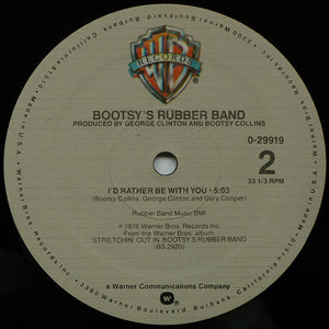 Bootsy's Rubber Band - Body Slam / I'd Rather Be With You