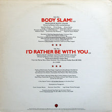 Load image into Gallery viewer, Bootsy's Rubber Band - Body Slam / I'd Rather Be With You