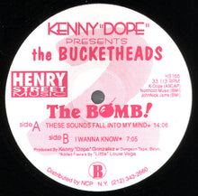 "Load image into Gallery viewer, Kenny ""Dope""* Presents The Bucketheads ‎– The Bomb! (These Sounds Fall Into My Mind)"