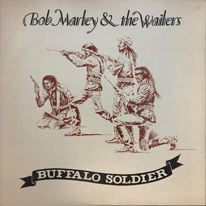 Bob Marley and The Wailers - Buffalo Soldier / Buffalo Dub