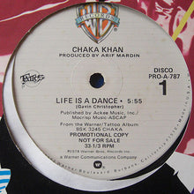Load image into Gallery viewer, Chaka Khan ‎– Life Is A Dance / Some Love