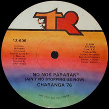 Load image into Gallery viewer, Charanga 76 ‎– No Nos Pararan (Ain't No Stopping Us Now)