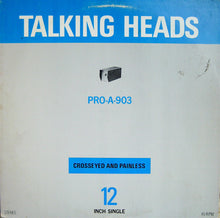 Load image into Gallery viewer, Talking Heads ‎– Crosseyed And Painless
