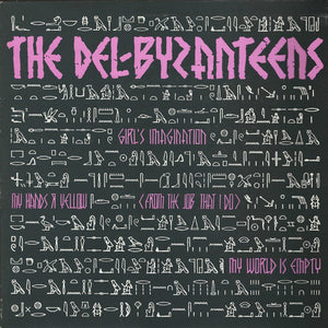 The Del-Byzantines - Girl's Imagination