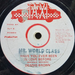 Dennis Brown ‎– Have You Ever Been In Love Before