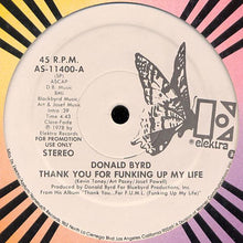 Load image into Gallery viewer, Donald Byrd ‎– Thank You For Funking Up My Life