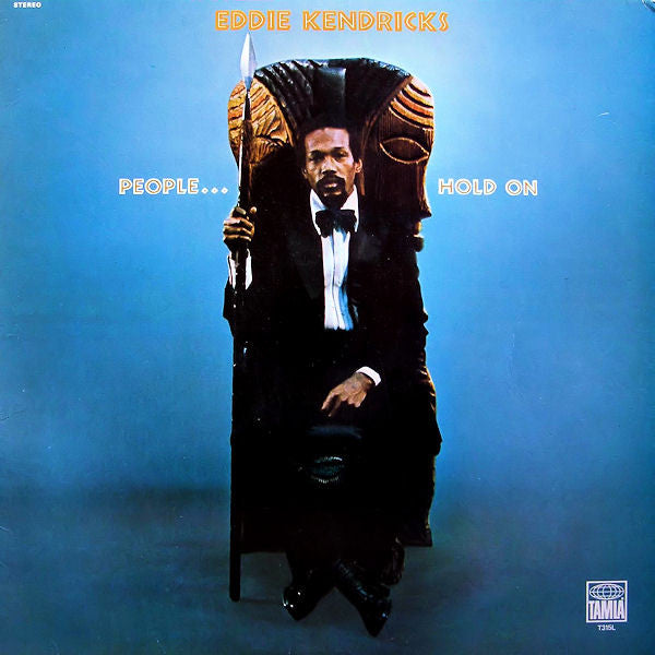 Eddie Kendricks - People... Hold On