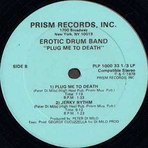 Erotic Drum Band ‎– Plug Me To Death