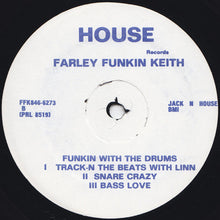 Load image into Gallery viewer, Farley Funkin Keith ‎– Funkin With The Drums