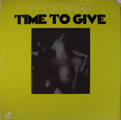 Felix Harp - Time To Give