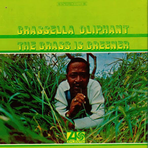 Grassella Oliphant - The Grass Is Greener