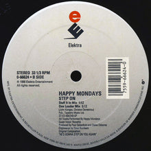 Load image into Gallery viewer, Happy Mondays - Step On Twistin My Melon Remix / U.S. Dub It In