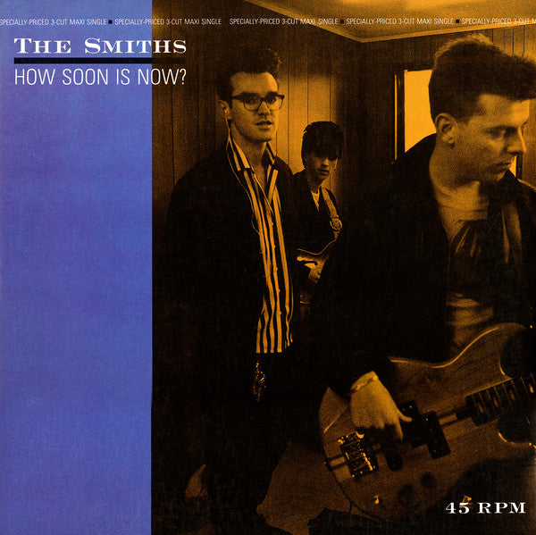 The Smiths ‎– How Soon Is Now?