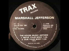 Load and play video in Gallery viewer, Marshall Jefferson ‎– The House Music Anthem