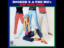 Load and play video in Gallery viewer, Booker T. And The M.G.'s ‎– Hip Hug-Her / Summertime