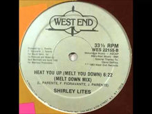 Load and play video in Gallery viewer, Shirley Lites ‎– Heat You Up (Melt You Down) 12""