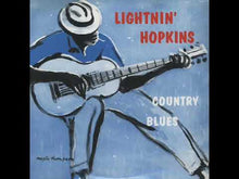 Load and play video in Gallery viewer, Lightnin' Hopkins - Country Blues
